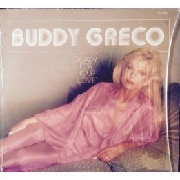 BUDDY GRECO - READY FOR YOUR LOVE
